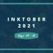 Inktober 2021 Days 10-16 blog graphic