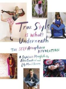 Livro True Style Is What's Underneath: The Self-Acceptance Revolution