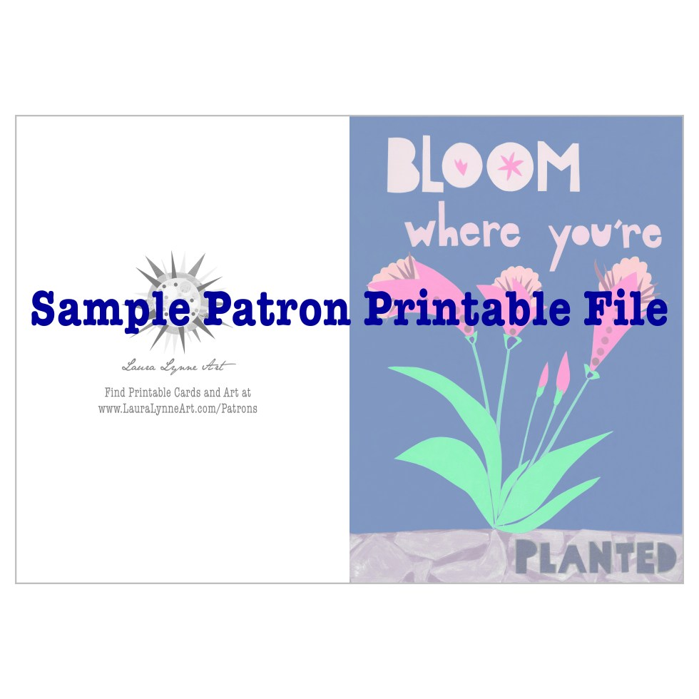 Printable Greeting Cards by Laura Lynne Art starting at one dollar per month