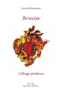 copertina silloge poetica Brucia di Laura Mancini