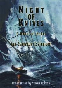 Night of Knives by Ian Cameron Esslemont (PS cover)
