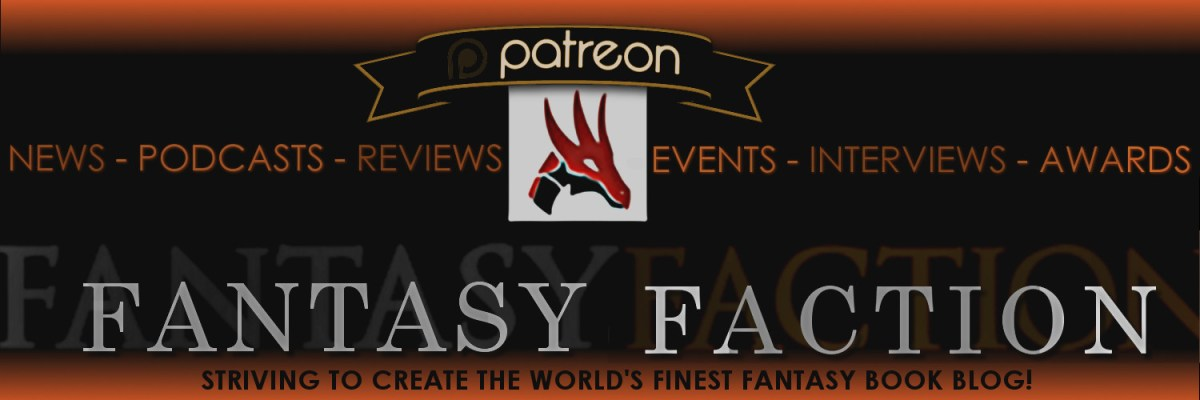 Support Fantasy-Faction on Patreon!