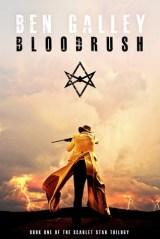 Bloodrush by Ben Galley