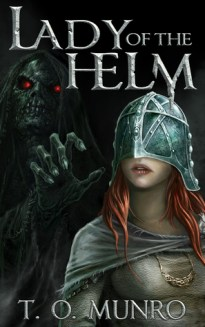 Lady of the Helm by T.O. Munro