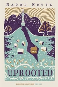 Uprooted by Naomi Novik