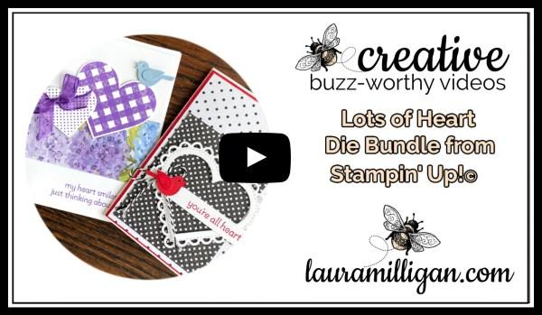 Laura Milligan YouTube Thumbnail - Stampin' Up! Lots of Heart Die Bundle