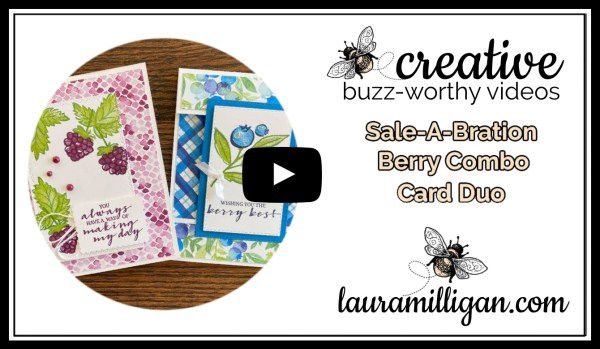 Laura Milligan YouTube Thumbnail - Stampin' Up! Sale-a-Bration Berry