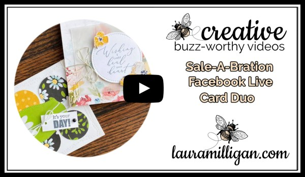 Laura Milligan YouTube Thumbnail - Stampin' Up! Sale-a-Bration Facebook Live
