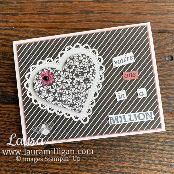 You're One in a Million Heart Card by Laura Milligan True Love DSP from Stampin' Up!