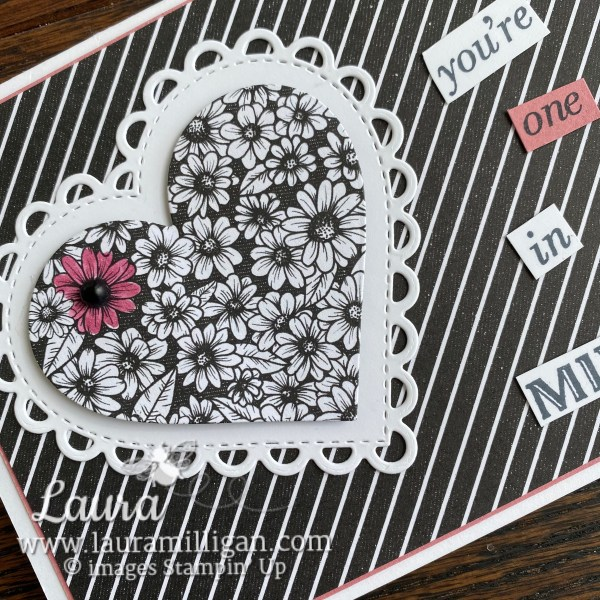 You're One in a Million Heart Card by Laura Milligan True Love DSP from Stampin' Up! 2