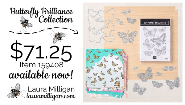 Butterfly Brilliance Collection - 159408 from Stampin' Up! Laura Milligan