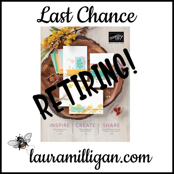 Last Chance Retiring Stampin' Up! Annual Catalog