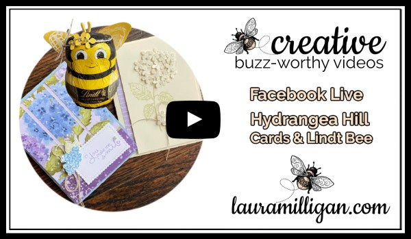Laura Milligan YouTube Thumbnail - Stampin' Up! Hydrangea Hill Cards & Lindt Bee
