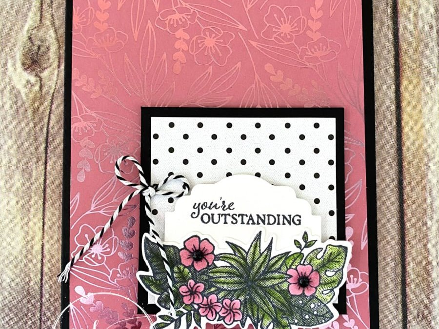 Bee Creative Tutorial – Friendly Flamingo You're Outstanding Card