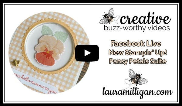 Laura Milligan YouTube Thumbnail - Pansy Petals Fun Fold Facebook Live