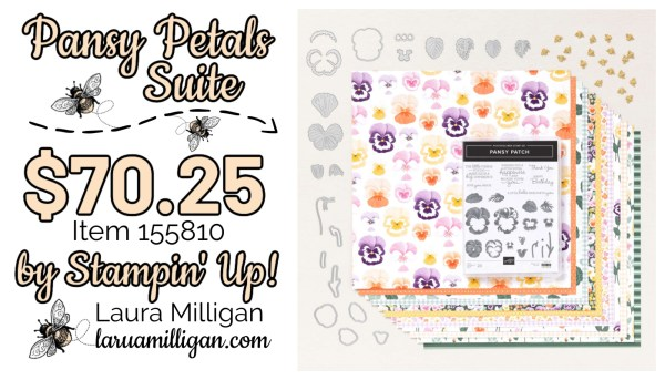 Pansy Petals Suite Collection From Stampin' Up! 155810 Cards by Laura Milligan Id Rather Bee Stampin
