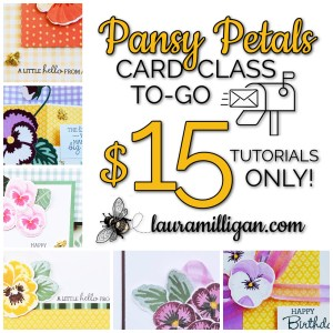Pansy Petals Card Class to Go Tutorials Only
