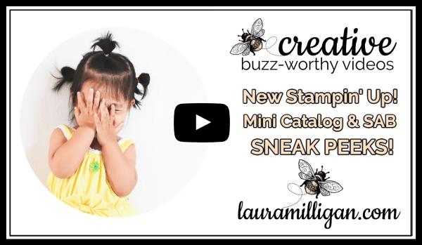 Laura Milligan YouTube Thumbnail - Mini Catalog Sneak Peeks