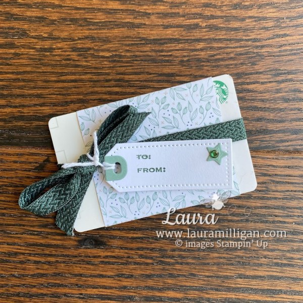 quick gift card Laura Milligan Stampin' Up! demonstrator Tidings and Trimmings Tailored Tag Dies
