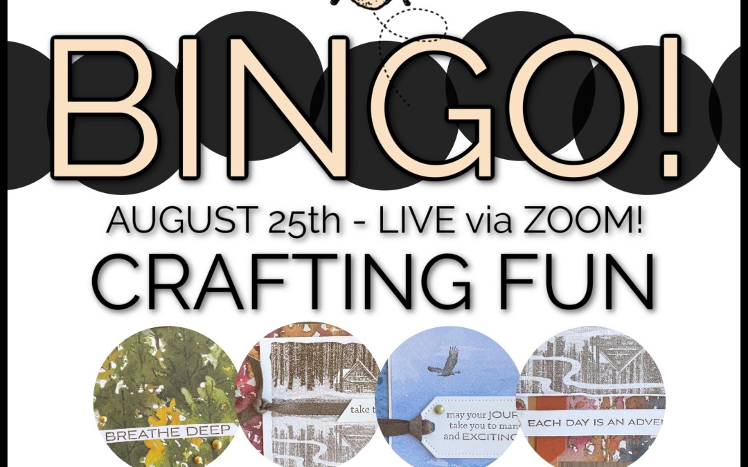 Sign Up Now! August 25th Online Bingo & Card Class!