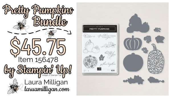 Pretty Pumpkins Bundle From Stampin' Up! 156478 Cards by Laura Milligan Id Rather Bee Stampin