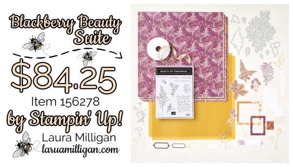 Blackberry Beauty Suite Collection From Stampin' Up! 156278 Cards by Laura Milligan Id Rather Bee Stampin