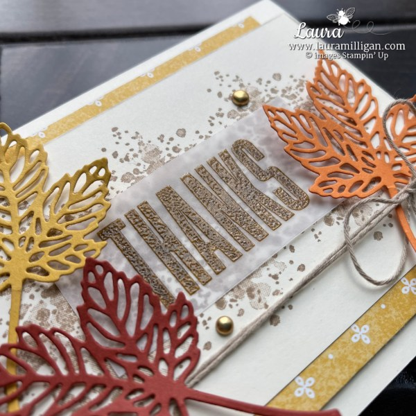 Gorgeous Leaves Bundle Thanks Card by Laura Milligan Shop Online for Stampin' Up! Products Earn Free Bees