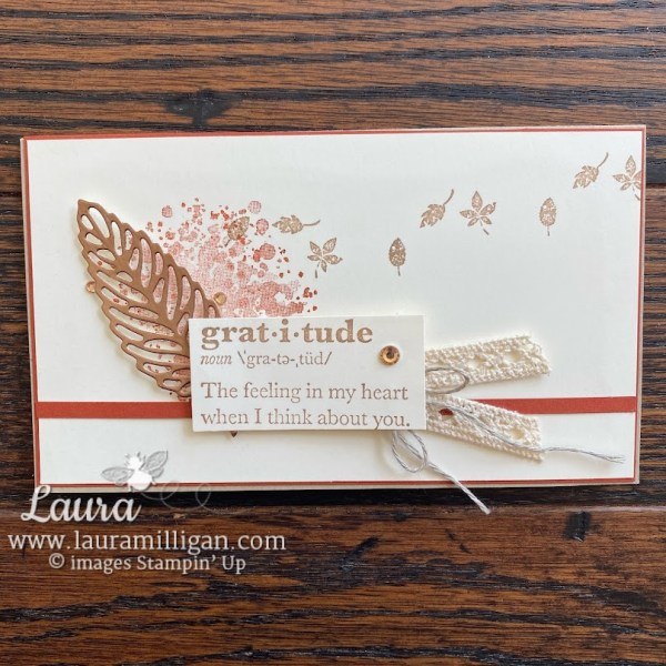 Gorgeous Leaves Bundle by Stampin' Up! Card by Laura Milligan Slimline for FMS 504 Fall