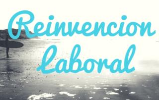 REINVENCIÓN LABORAL