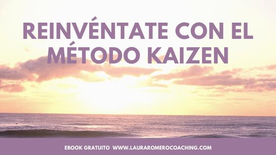 Reinventate con el método kaizen