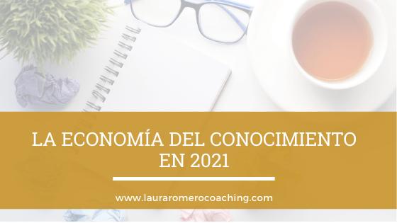 La economía del conocimiento en 2021