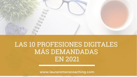 Las profesiones digitales más demandadas en 2021