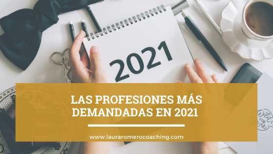 Las profesiones más demandadas en 2021