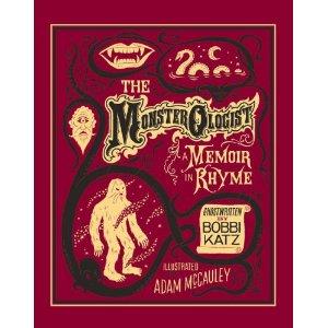 The Monsterologist: A Memoir in Rhyme