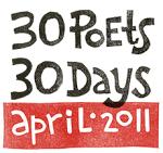 30 Poets/30 Days - April 2011