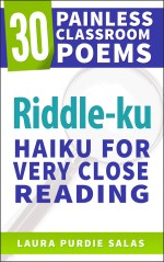 Riddle-ku: Haiku for Very Close Reading