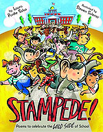 Stampede! Poems to Celebrate the Wild Side of School