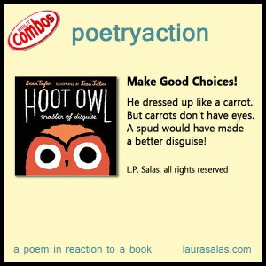 poetryaction for Hoot Owl, Master of Disguise