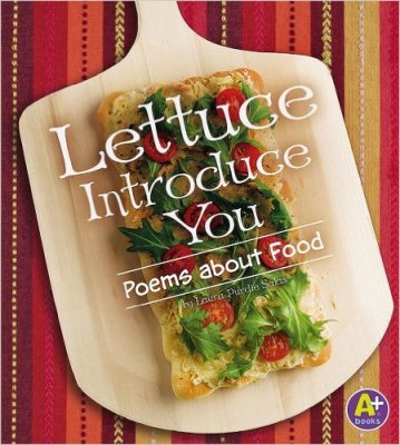 Lettuce Introduce You: Poems about Food