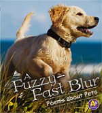 Fuzzy-Fast Blur: Poems About Pets