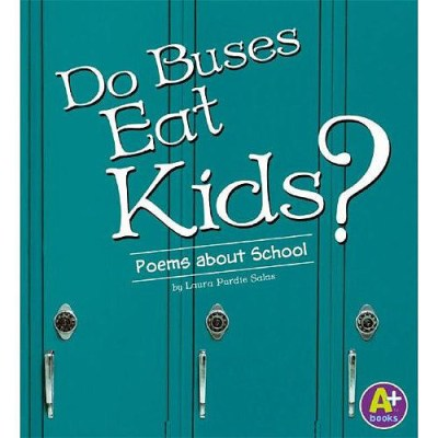 Do Buses Eat Kids? Poems about School