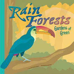 Rain Forests: Gardens of Green