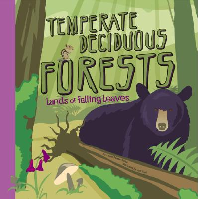 Temperate Deciduous Forests: Lands of Falling Leaves