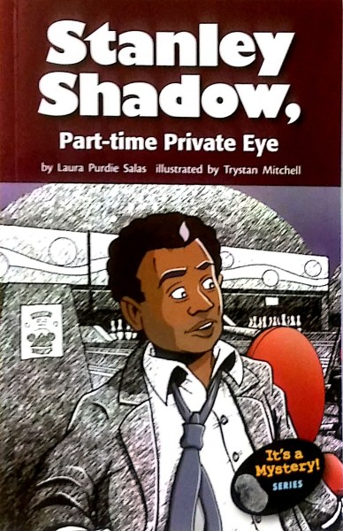 Stanley Shadow, Part-time Private Eye
