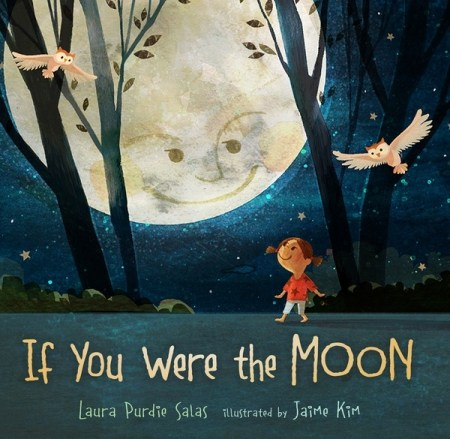 If You Were the Moon - children's book about the moon