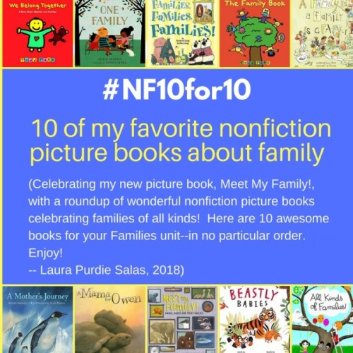 Nonfiction Picture Books About Families #NF10for10 - 2018