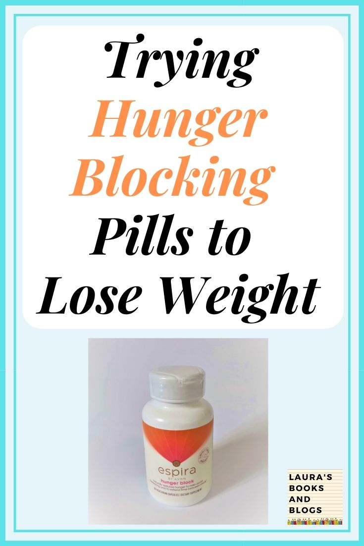 Trying Hunger Blocking Pills To Lose Weight
