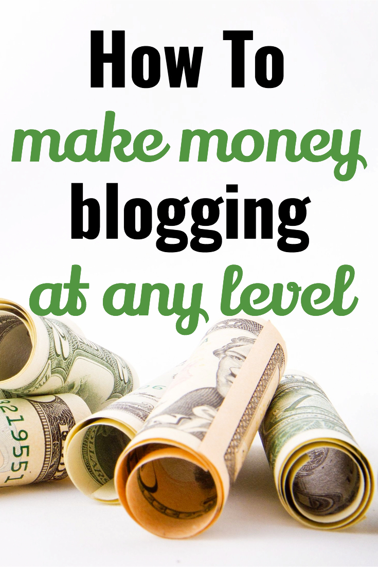 "Rolls of $20 bills with white background and text overlay ""how to make money blogging at any level."""