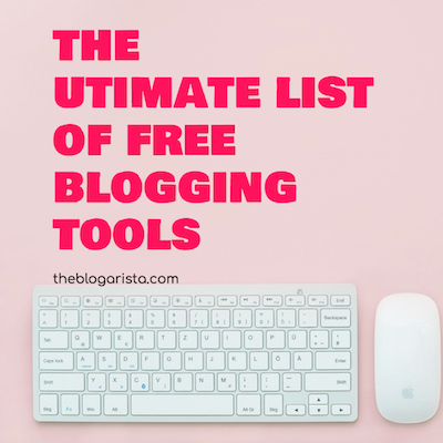 65 Best Free Blogging Tools For Every Task
