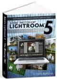 Lightroom 5: The Missing FAQ